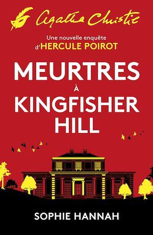 Meurtres à Kingfisher Hill | Hannah, Sophie. Auteur