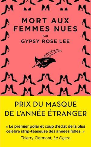 Mort aux femmes nues | Rose Lee, Gypsy. Auteur