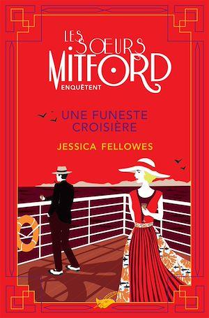 Une funeste croisière | Fellowes, Jessica. Auteur