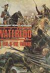 Téléchargez le livre numérique:  Waterloo : la fin d'un monde