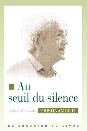 Téléchargez le livre :  Au seuil du silence