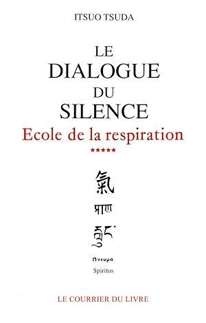 Téléchargez le livre :  Le dialogue du silence