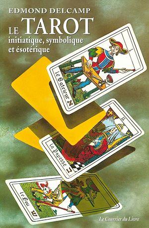 Téléchargez le livre :  Le tarot initiatique