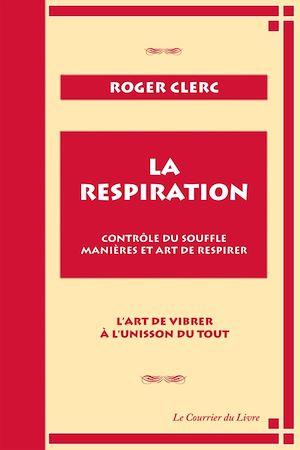 Téléchargez le livre :  La respiration