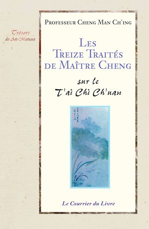 Téléchargez le livre :  Les treize traités de maître Cheng