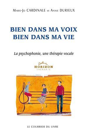 Téléchargez le livre :  Bien dans ma Voix Bien dans ma Vie