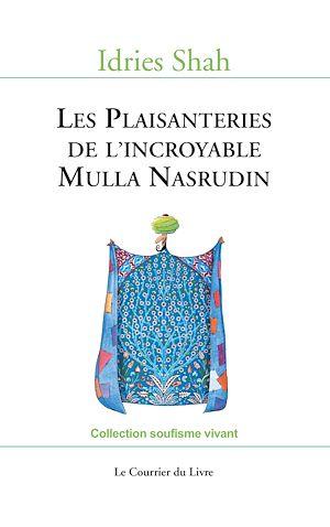 Téléchargez le livre :  Les Plaisanteries de l'incroyable Mulla Nasrudin