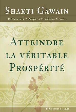 Téléchargez le livre :  Atteindre la véritable prospérité
