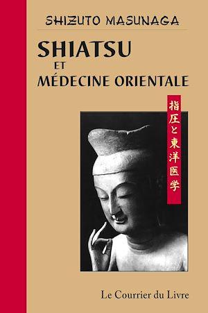 Téléchargez le livre :  Shiatsu et médecine orientale