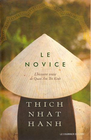 Téléchargez le livre :  Le novice : L'histoire vraie de Quan Âm Thi Kinh