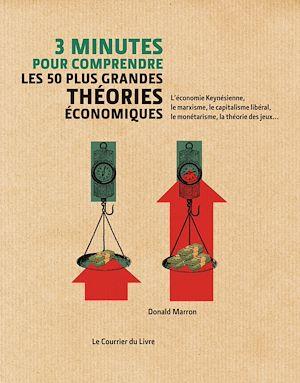 Téléchargez le livre :  3 minutes pour comprendre les 50 plus grandes théories économiques