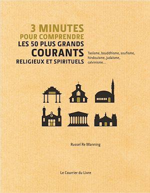 Téléchargez le livre :  3 minutes pour comprendre les 50 plus grands courants religieux et spirituels