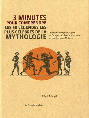 Téléchargez le livre :  3 minutes pour comprendre les 50 légendes les plus célèbres de la mythologie