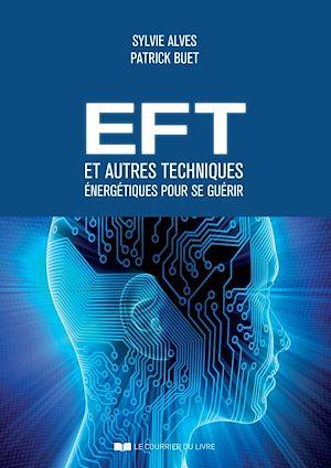 Téléchargez le livre :  EFT et autres techniques énergétiques pour se guérir