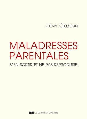 Téléchargez le livre :  Maladresses parentales