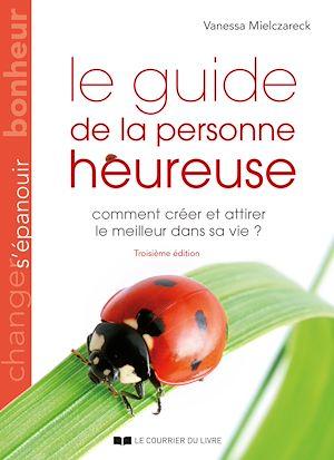 Téléchargez le livre :  Le guide de la personne heureuse