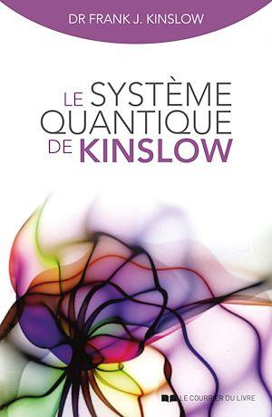 Téléchargez le livre :  Le système quantique de Kinslow