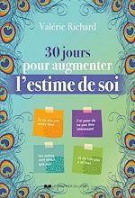 Télécharger le livre :  30 jours pour augmenter l'estime de soi