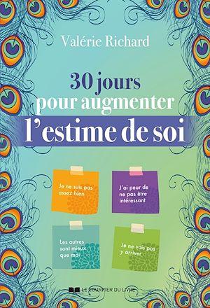 Téléchargez le livre :  30 jours pour augmenter l'estime de soi