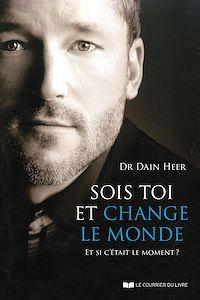 Télécharger le livre : Sois toi et change le monde