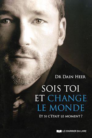 Téléchargez le livre :  Sois toi et change le monde