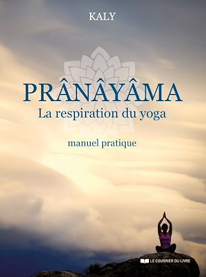 Téléchargez le livre :  Prânâyâma