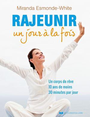 Téléchargez le livre :  Rajeunir un jour à la fois