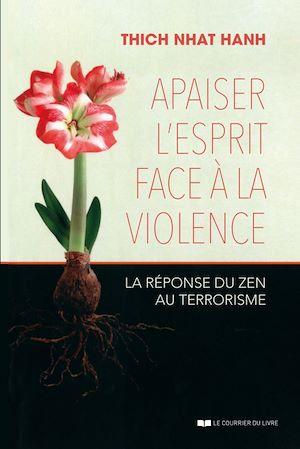 Téléchargez le livre :  Apaiser l'esprit face à la violence