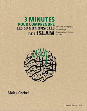 Téléchargez le livre :  3 minutes pour comprendre les 50 notions-clés de l'Islam