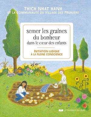 Téléchargez le livre :  Semer les graines du bonheur dans le coeur des enfants