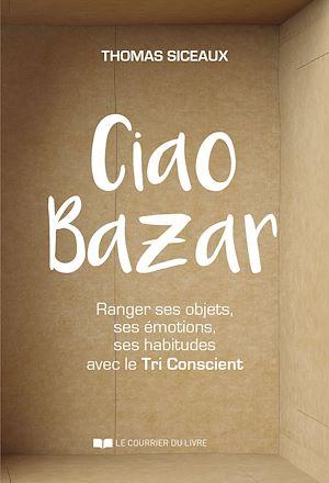 Téléchargez le livre :  Ciao Bazar