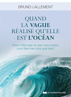 Téléchargez le livre :  Quand la vague réalise qu'elle est l'océan