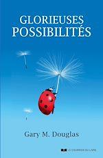 Télécharger le livre :  Glorieuses possibilités