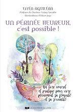 Télécharger le livre :  Un périnée heureux, c'est possible !