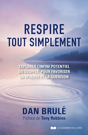 Téléchargez le livre :  Respire, tout simplement
