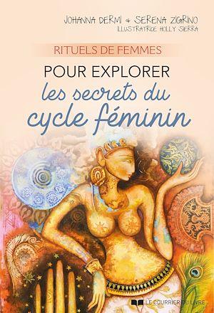 Téléchargez le livre :  Rituels de femmes pour explorer les secrets du cycle féminin