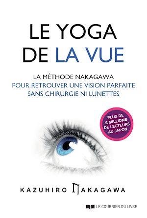 Téléchargez le livre :  Le yoga de la vue