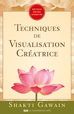 Télécharger le livre :  Techniques de visualisation créatrice