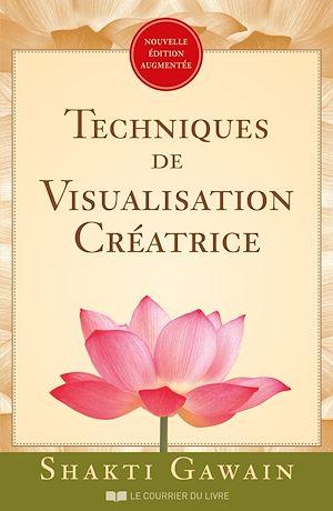 Téléchargez le livre :  Techniques de visualisation créatrice