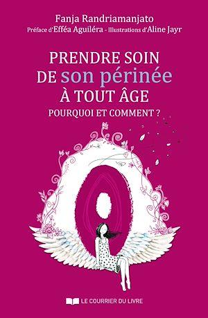 Téléchargez le livre :  Prendre soin de son périnée à tout âge