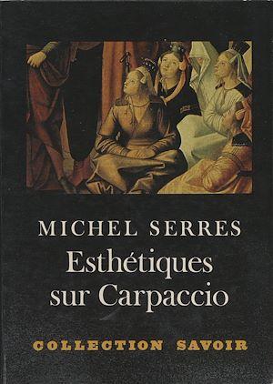 Téléchargez le livre :  Esthétiques sur Carpaccio