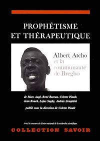 Télécharger le livre : Prophétisme et thérapeutique