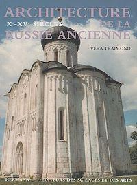 Télécharger le livre : Architecture de la Russie ancienne, vol. 1