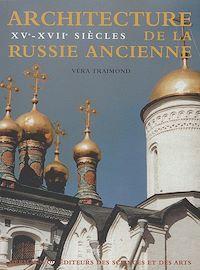 Télécharger le livre : Architecture de la Russie ancienne, vol. 2