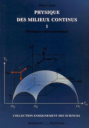Téléchargez le livre :  Physique des milieux continus. Tome I