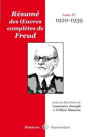 Téléchargez le livre :  Résumé des œuvres complètes de Freud - Tome IV (1920-1939)