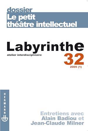 Téléchargez le livre :  Labyrinthe n°32 : Le petit théâtre intellectuel