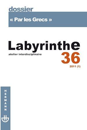 """Téléchargez le livre :  Labyrinthe - n°36 - """"Par les Grecs"""""""