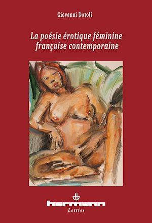 Téléchargez le livre :  La poésie érotique féminine française contemporaine - Anthologie