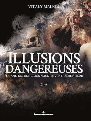 Téléchargez le livre :  Illusions dangereuses